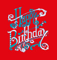 happy birthday logo lettering card vector image vector image