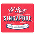 vintage greeting card from singapore vector image vector image