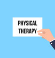 man showing paper physical therapy text vector image vector image