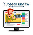testing video blogger blog channel man vector image vector image