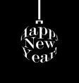 happy new year black and white christmas ball vector image