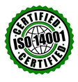 certified iso 14001 label or sticker vector image vector image