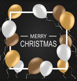 christmas background with balloons greeting card vector image vector image