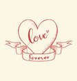 love forever lettering on heart vector image vector image