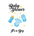 baby shower its a boy clothes bottle shoe hang vector image vector image