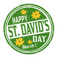 happy st davids day grunge rubber stamp vector image