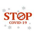 stop covid19 vector image vector image