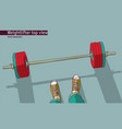 weightlifter and barbell men feet top view vector image