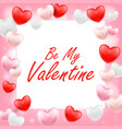 be my valentine with pink red white heart vector image vector image