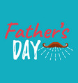 fathers day banner and giftcard best dad ever vector image vector image