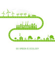 go green and ecology concept with green city on vector image