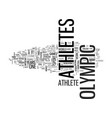 what makes an olympic athlete text word cloud vector image vector image