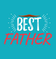 best father banner and giftcard fathers day vector image