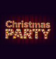 christmas party sign font marquee light vector image vector image