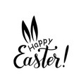 happy easter lettering with ears of hare vector image