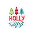holly jolly christmas card vector image vector image