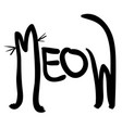 meow like as shape of cat vector image vector image