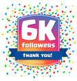 6000 followers thank you design card vector image vector image