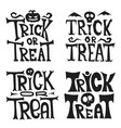 hand drawn halloween trick or treat lettering vector image vector image
