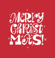trendy merry christmas fun doodle typography card vector image vector image