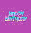 typography banner happy birthday with donuts vector image