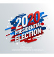 2020 usa presidential election banner vector image vector image