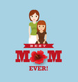 best mom with child lovely card vector image vector image