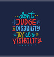 disability lettering quote vector image vector image