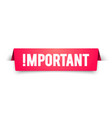 important notice attention banner alert label vector image vector image