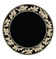 round frame made oak leaves in vintage style vector image