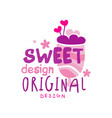 sweet logo original design label for vector image vector image