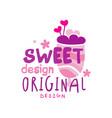 sweet logo original design label for vector image vector image
