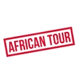 African Tour rubber stamp vector image vector image