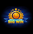big win banner with blue ribbon and text vector image vector image