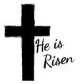 he is risen vector image vector image