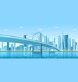 city bridge over water bay vector image