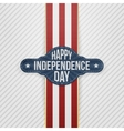 Happy Independence Day Tag with Ribbon vector image vector image