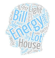 house energy ll text background wordcloud concept vector image vector image