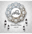 ramadan kareem arabic calligraphy with circle vector image vector image
