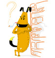 angry dog with smoking animal vector image vector image