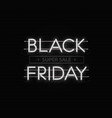 black friday sale banner black friday neon vector image vector image