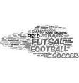 futsal word cloud concept vector image vector image