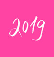 pink 2019 new year lettering isloated vector image vector image