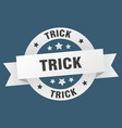 trick ribbon trick round white sign trick vector image vector image