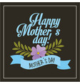 blue lettering happy mothers day flowers vector image vector image