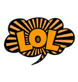 bright speech bubble lol black and yellow striped vector image vector image