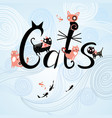 inscription cats with cats vector image vector image