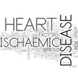 ischaemic heart disease text background word vector image vector image