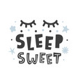 sleep sweet scandinavian style childish poster vector image vector image