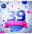 Thirty nine years anniversary celebration on grey vector image vector image